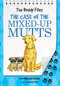 The Buddy Files #2: The Case of the Mixed-up Mutts